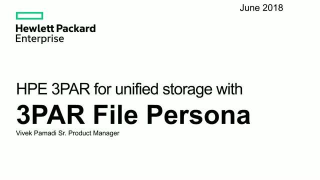 HPE 3PAR for unified storage with 3PAR File Persona