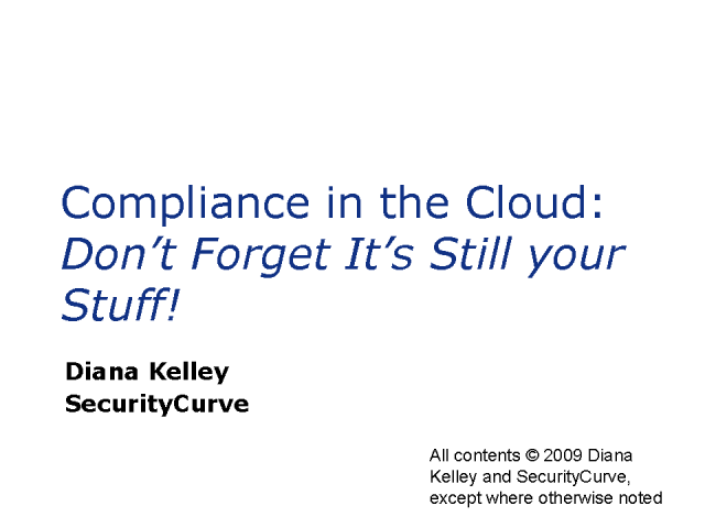 Compliance in the Cloud: Don't Forget It's Still Your Stuff!