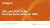 Dos and Don'ts for DevOps Automation on AWS