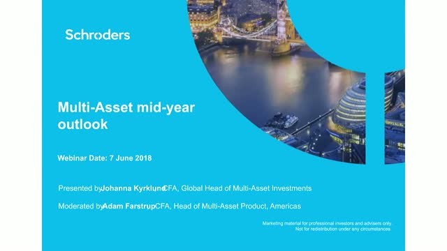Schroders' Multi-Asset mid-year outlook