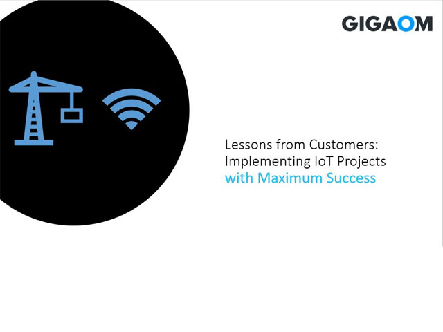 Lessons from Customers: Implementing IoT Projects with Maximum Success