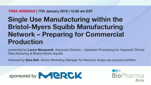 Single Use Manufacturing within the Bristol-Myers Squibb Manufacturing Network