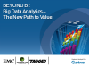 BEYOND BI: Big Data Analytics -The New Path to Value