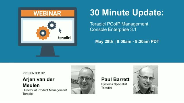 30 Minute Update: Teradici PCoIP Management Console Enterprise 3.1