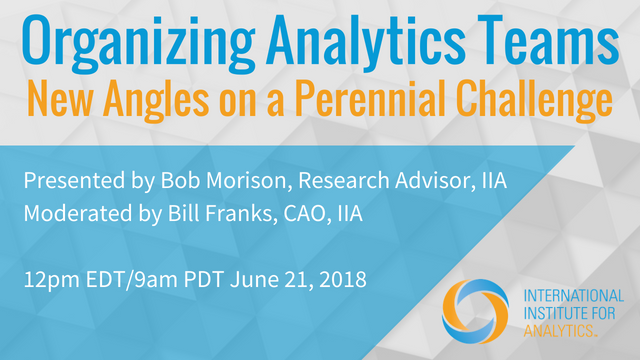 Organizing Analytics Teams: New Angles on a Perennial Challenge