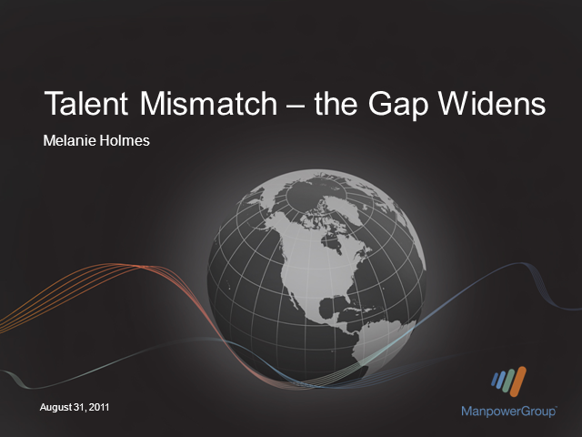 Talent Mismatch - the Gap Widens