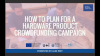 How to plan for a hardware product crowdfunding campaign