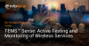 TEMS Sense – Active Testing and Monitoring of Wireless Services