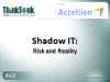Shadow IT – Risk and Reality