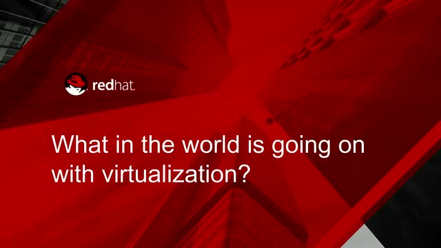 What in the world is going on with virtualization?