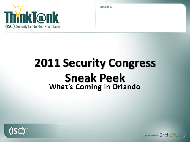 (ISC)2 Security Congress – An Insider's Look