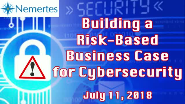 Building a Risk-Based Business Case for Cybersecurity