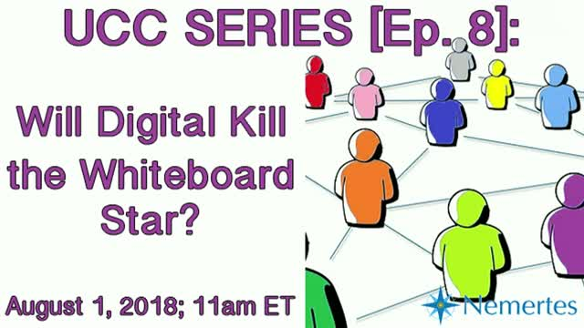 UCC Series [Ep. 8]: Will Digital Kill the Whiteboard Star?