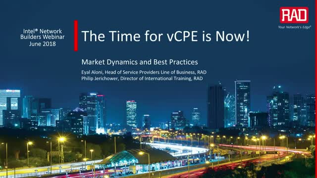 The Time for vCPE is NOW!