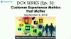 DCX Series [Ep. 3]: Customer Experience Metrics That Matter