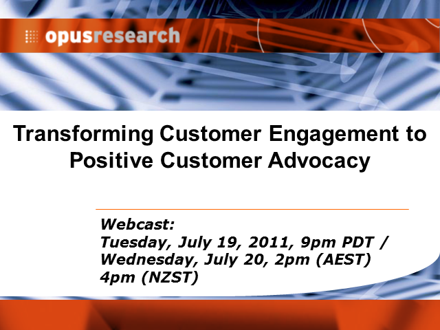 Live Webcast: Transforming Customer Engagement to Positive Customer Advocacy