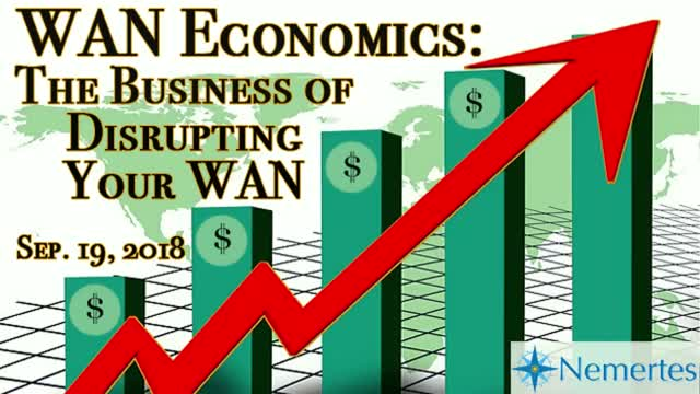WAN Economics: The Business of Disrupting Your WAN