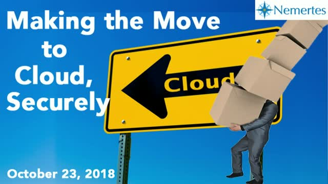 Making the Move to Cloud, Securely