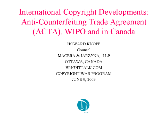 Anti-Counterfeiting Trade Agreement (ACTA), WIPO and in Canada