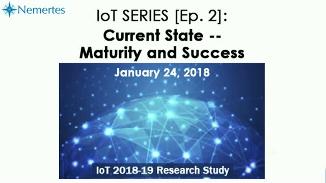 IoT Series [Ep.2]: Current State -- Maturity and Success
