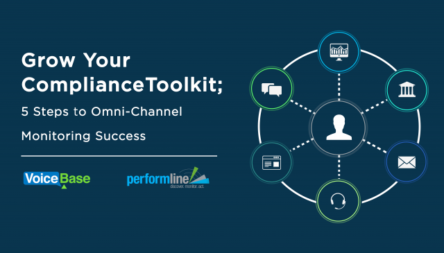 Grow Your Compliance Toolkit; 5 Steps to Omni-Channel Monitoring Success