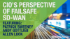 CIO's Perspective of Failsafe SD-WAN - 411Cast Webinar