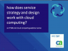 How Does Service Strategy and Design Work with Cloud Computing?