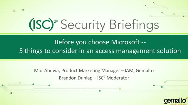 Before You Choose Microsoft - 5 Things to Consider in an Access Mgmt Solution
