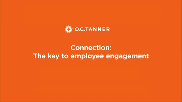 Connection: The Key to Employee Engagement