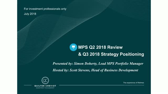 Quilter Cheviot MPS Q2 2018 review