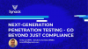 Next-Generation Penetration Testing - Go Beyond Just Compliance