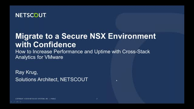 Migrate to a Secure NSX Environment with Confidence