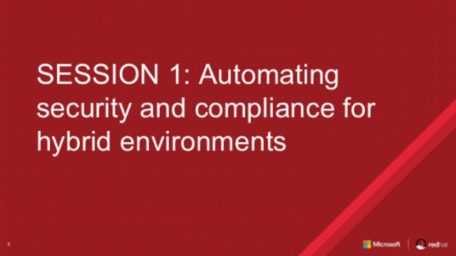 Session 1: Automating security and compliance for hybrid environments