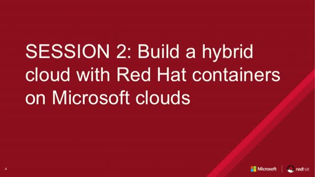 Session 2: Build a hybrid cloud with Red Hat containers on Microsoft clouds