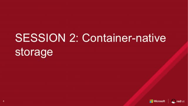 Session 2: Container-native storage