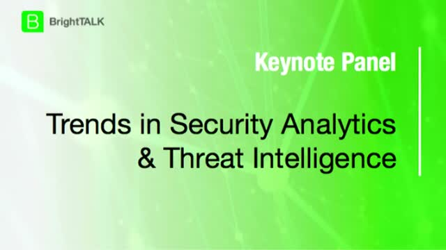Trends in Security Analytics & Threat Intelligence
