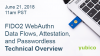 Technical Overview: FIDO2 WebAuthn Data Flows, Attestation, and Passwordless