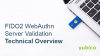 Technical Overview: FIDO2 WebAuthn Server Validation