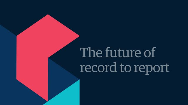The future of record to report