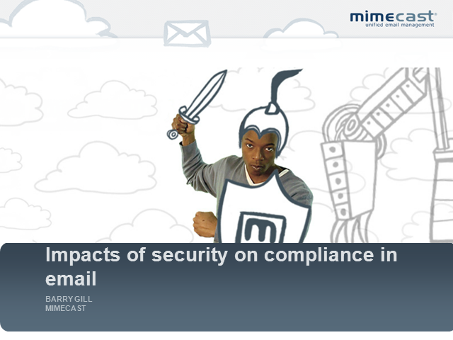 Impacts of Security on Compliance in Email