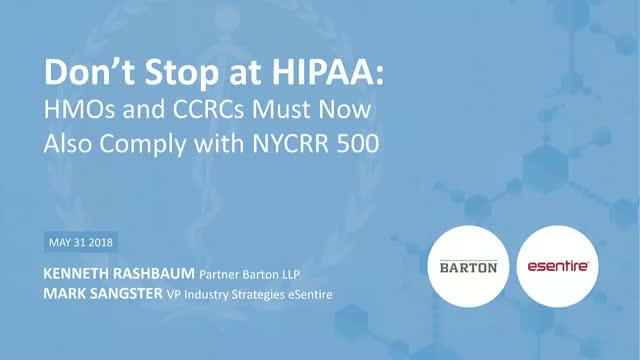 Don't Stop at HIPAA: HMOs and CCRCs Must Now Also Comply with NYCRR 500