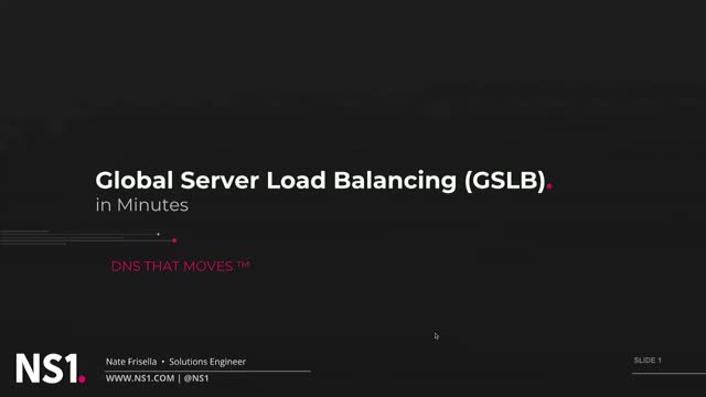 Global Server Load Balancing (GSLB) in Minutes