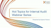 Hot Topics for Internal Audit
