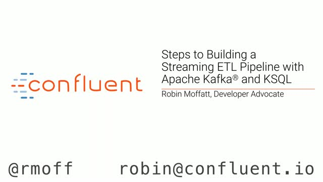 Part 2: Steps to Building a Streaming ETL Pipeline with Apache Kafka® and  KSQL