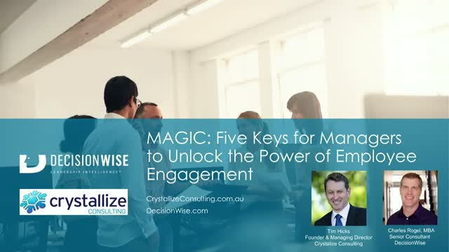Engagement MAGIC-Five Keys to Unlock the Power of Employee Engagement