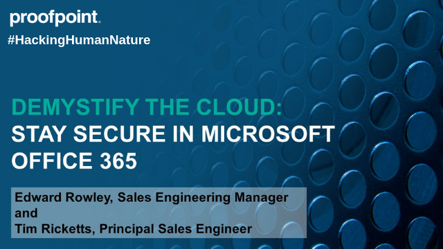 Demystify the cloud: Stay secure in Microsoft Office 365