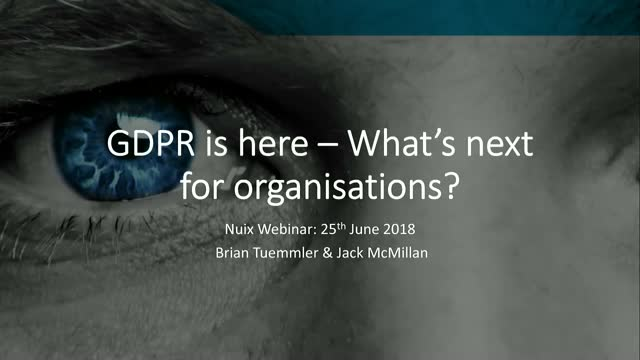 GDPR is here – What's next for organisations?