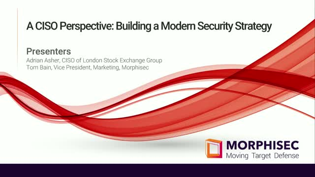 A CISO Perspective: Building a Modern Security Strategy