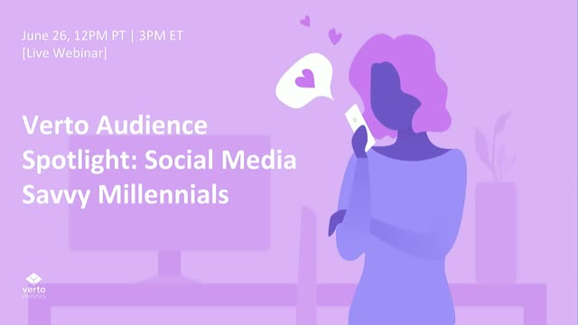Verto Audience Spotlight: Social Media Savvy Millennials