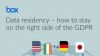 Data Residency - how to stay on the right side of the GDPR